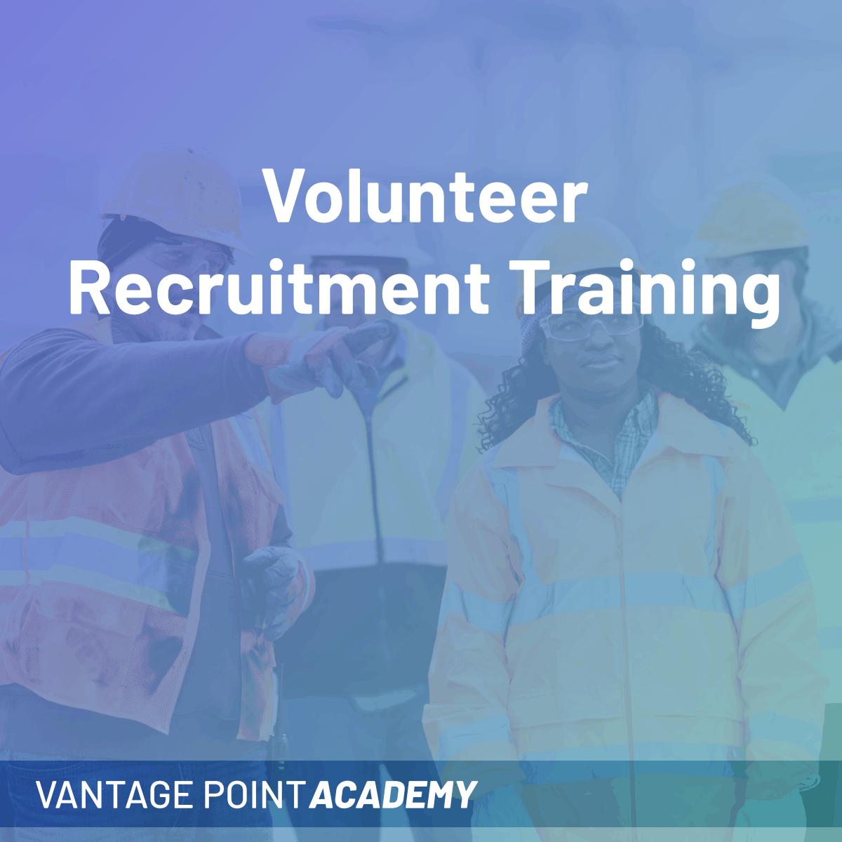 Volunteer Recruitment Training