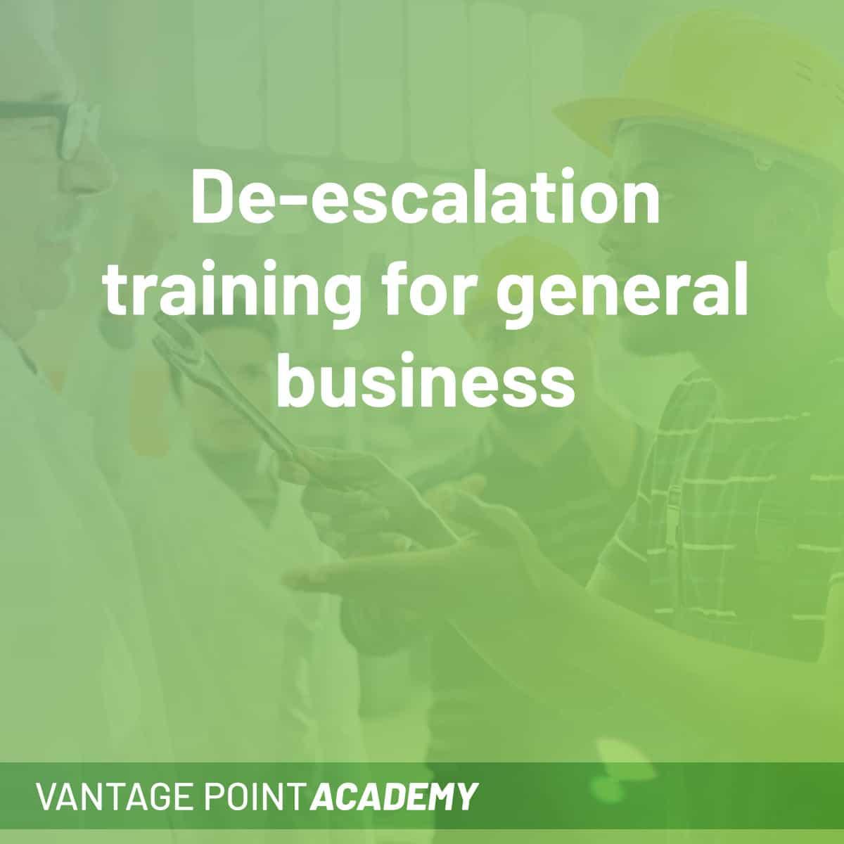 De-Escalation Training For General Businesses