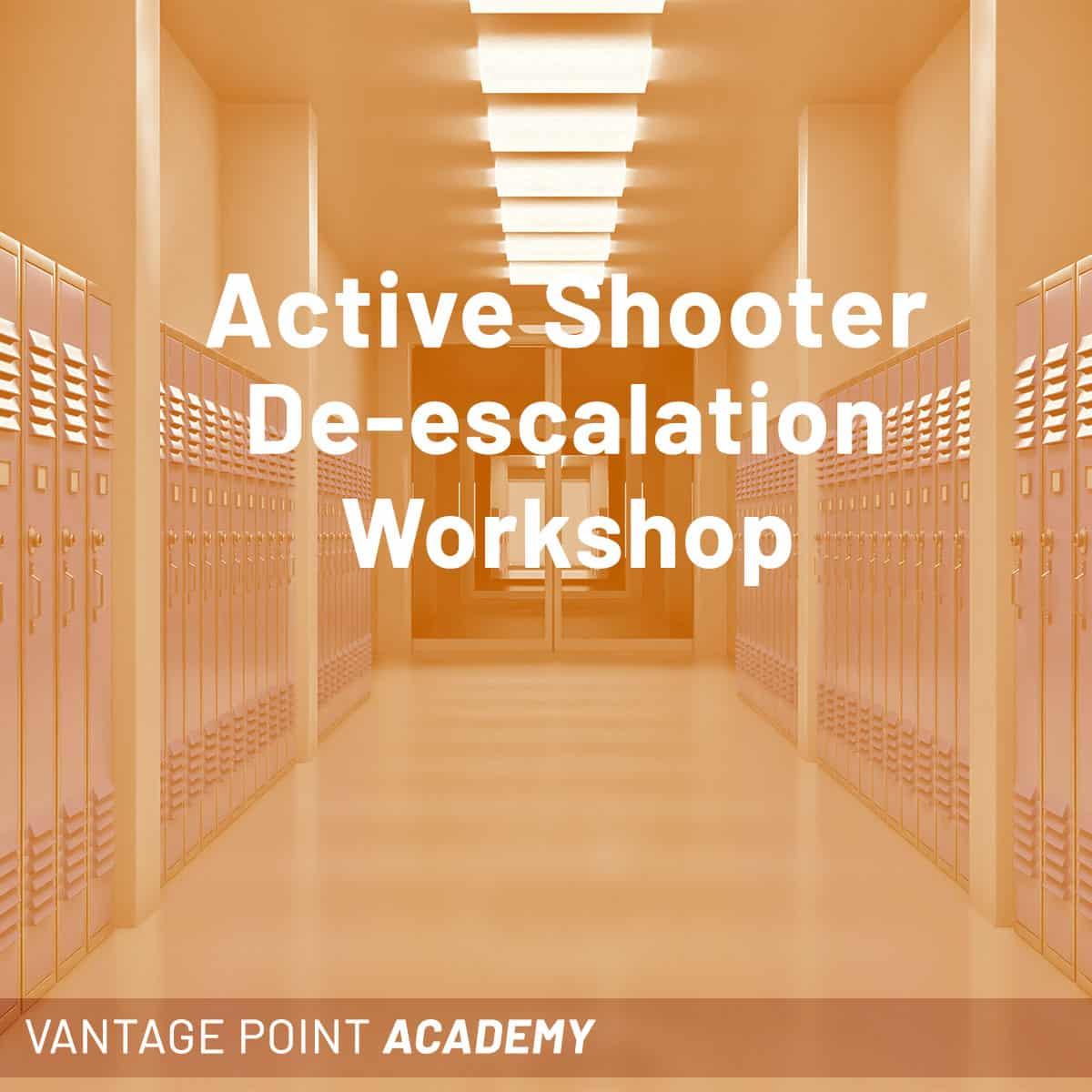 Active Shooter De-escalation workshop